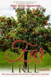 Not Far From the Tree by Eric Otis Simmons from  in  category