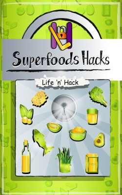Superfoods Hacks by Life 'n' Hack from PublishDrive Inc in Family & Health category