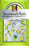Superfoods Hacks - text