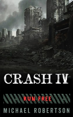 Crash IV by Michael Robertson from PublishDrive Inc in General Novel category