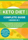 Keto Diet Complete Guide: 3 Books in 1 - text
