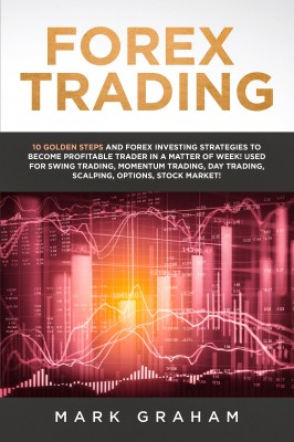 Forex Trading by Mark Graham from PublishDrive Inc in Finance & Investments category
