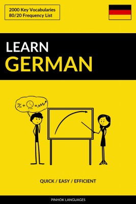 Learn German - Quick / Easy / Efficient by Pinhok Languages from PublishDrive Inc in Language & Dictionary category