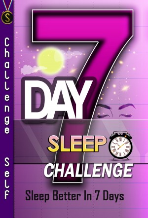 7-Day Sleep Challenge by Challenge Self from PublishDrive Inc in Family & Health category