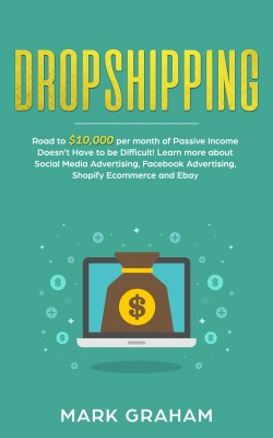 Dropshipping by Mark Graham from PublishDrive Inc in Business & Management category