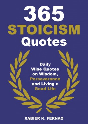 365 Stoicism Quotes by Xabier K. Fernao from PublishDrive Inc in Motivation category