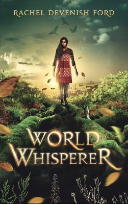 World Whisperer by Rachel Devenish Ford from PublishDrive Inc in General Novel category