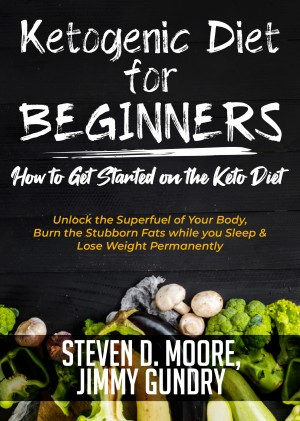 Ketogenic Diet for Beginners - How to Get Started on the Keto Diet