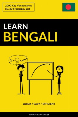 Learn Bengali - Quick / Easy / Efficient by Pinhok Languages from PublishDrive Inc in Language & Dictionary category