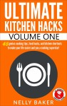 Ultimate Kitchen Hacks by Nelly Baker from  in  category