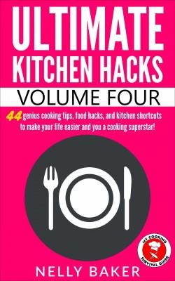 Ultimate Kitchen Hacks