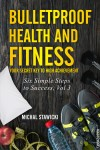 Bulletproof Health and Fitness - text
