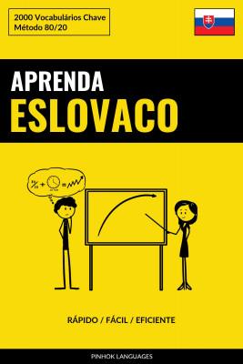 Aprenda Eslovaco - Rápido / Fácil / Eficiente