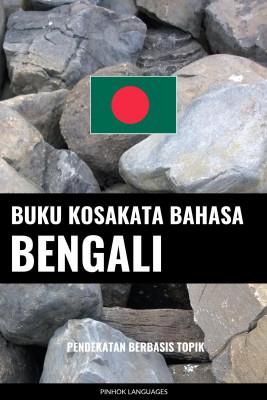 Buku Kosakata Bahasa Bengali by Pinhok Languages from PublishDrive Inc in Language & Dictionary category