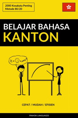 Belajar Bahasa Kanton - Cepat / Mudah / Efisien by Pinhok Languages from PublishDrive Inc in Language & Dictionary category