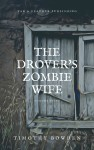 The Drover's Zombie Wife