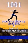 1001 Motivational Quotes & Daily Affirmations - text