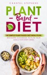 Plant-Based DietThe Simple Plant Base Diet Meal Plan