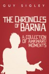 The Chronicles of Barnia by Guy Sigley from  in  category
