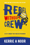 Rebel WIthout A Crew - text