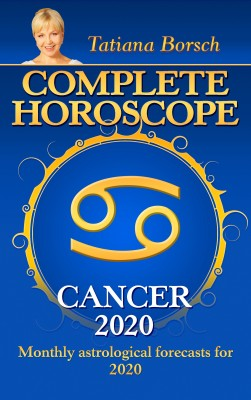 Complete Horoscope Cancer 2020 by Tatiana Borsch from PublishDrive Inc in Religion category
