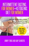Intermittent Fasting for Women and Ketogenic Diet for Women - text
