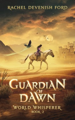 Guardian of Dawn by Rachel Devenish Ford from PublishDrive Inc in Teen Novel category