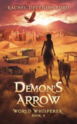 Demon's Arrow by Rachel Devenish Ford from PublishDrive Inc in General Novel category