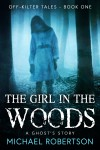 The Girl in the Woods by Michael Robertson from  in  category