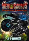MenoSaurus™ Planetoid Protocol Book Three - text