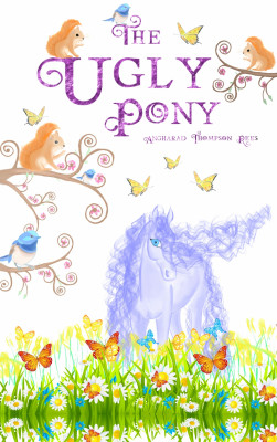 The Ugly Pony by Angharad Thompson Rees from PublishDrive Inc in Teen Novel category