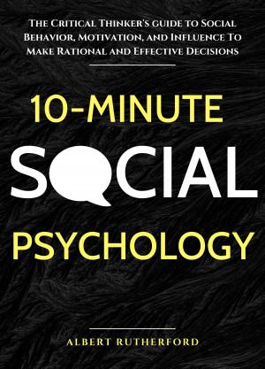 10-Minute Social Psychology