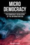 Micro Democracy