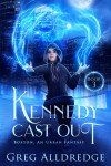 Kennedy Cast Out - text