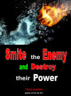 Smite the Enemy and Destroy Their Power - text
