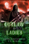 Outlaw Of Ladies - text