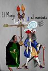 El Monje, La Mafia, y el Marques - text