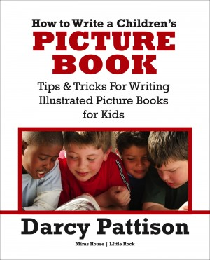 How to Write a Childrens Picture Book by Darcy Pattison from PublishDrive Inc in Language & Dictionary category