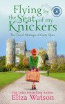 Flying by the Seat of My Knickers by Eliza Watson from  in  category