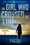The Girl Who Crossed the Line - text
