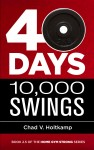 40 Days + 10,000 Swings - text