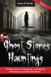 True Ghost Stories and Hauntings - text