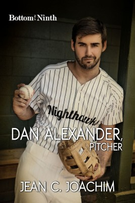 Dan Alexander, Pitcher (Bottom of the Ninth) by Jean Joachim from PublishDrive Inc in General Novel category