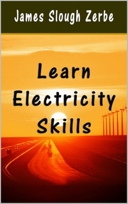 Learn Electricity Skills by James Slough Zerbe from PublishDrive Inc in Home Deco category