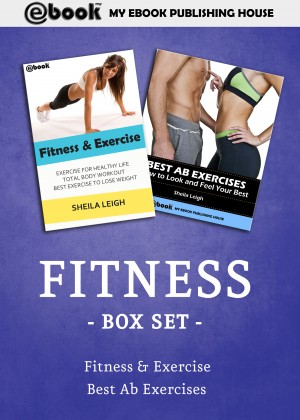 Fitness Box Set by My Ebook Publishing House from PublishDrive Inc in Family & Health category
