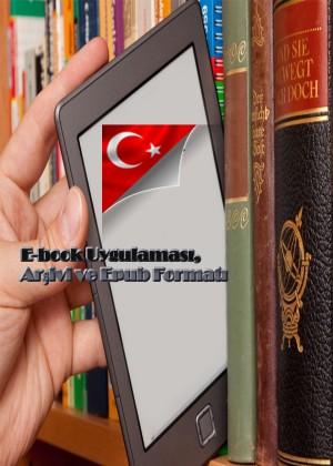 TÜRKÇE E-book Uygulamas?, Ar?ivi ve Epub Format? Rehberi by Dina Farhana from PublishDrive Inc in General Novel category