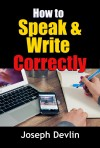 How to Speak and Write Correctly - text