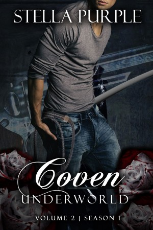Coven | Underworld (#1.2) by Stella Purple from PublishDrive Inc in Teen Novel category