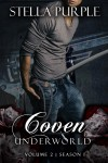Coven | Underworld (#1.2) by Stella Purple from  in  category