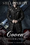 Coven | Underworld (#1.3) by Stella Purple from  in  category